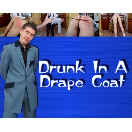 drunk In A Drape Coat standard version