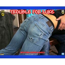 Trouble For Luke HD