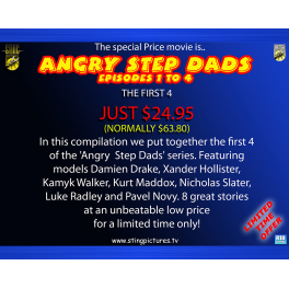 Angry Step Dads Episodes 1 to 4