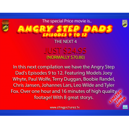 Angry Step Dads Episodes 9 to 12