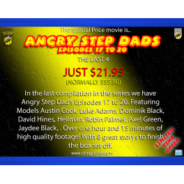 Angry Step Dads Episodes 17 to 20