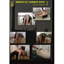 Borstal Correction Part Two (Back inside)